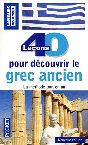 40 leçons pour découvrir le grec ancien par Anne QUESEMAND
