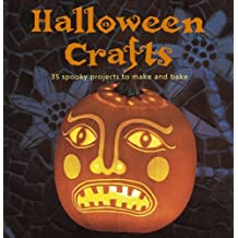 Halloween Crafts: 35 spooky projects to make and bake by Emma Hardy (2013-07-11)