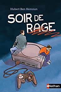Soir de rage par Ben Kemoun