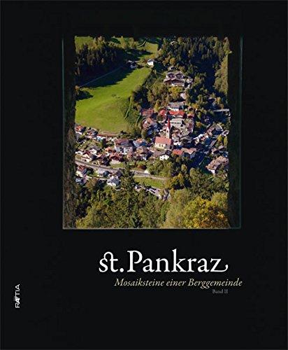St. Pankraz: Mosaiksteine einer Berggemeinde