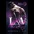 L.A. Love Affair - Mike (Part 1)