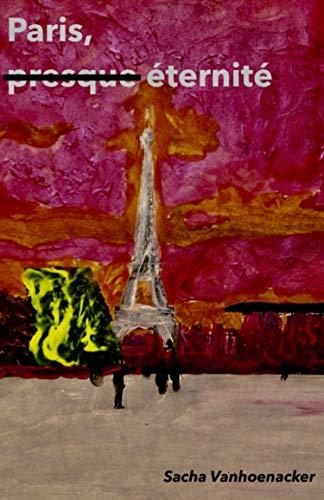 Couverture du livre Paris, presque éternité