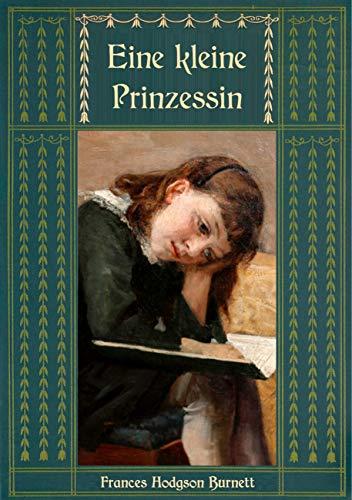 Eine kleine Prinzessin (Frances Hodgson Burnetts schönste Werke ...