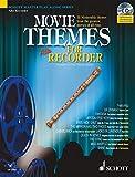 Movie Themes for Alto Recorder: 12 unvergessliche Melodien aus den größten Filmen aller Zeiten. Alt-Blockflöte. Ausgabe mit CD.: 12 Memorable Themes ... of All Time (Schott Master Play-Along Series)