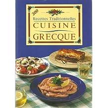 300 recettes traditionnelles cuisine grecque