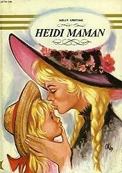 Heidi maman (Notre livre club pour la jeunesse)