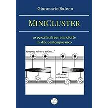 MiniCluster: dieci pezzi facili per pianoforte in stile contemporaneo