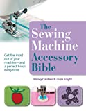 Accessories Best Deals - The Sewing Machine Accessory Bible