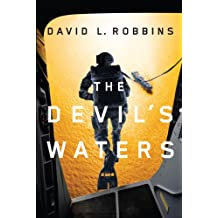 The Devil's Waters (A USAF Pararescue Thriller Book 1) (English Edition)