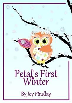 Children's Book - Petal's First Winter (Petal the Owl 3) (English Edition) di [Findlay, Joy]