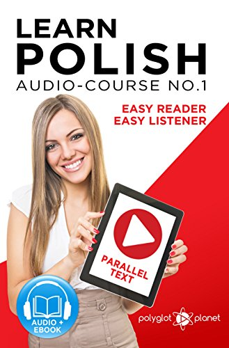 Learn Polish - Easy Reader | Easy Listener - Parallel Text: Polish ...