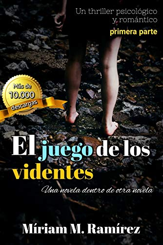 El juego de los videntes: (primera parte) eBook: Míriam M. Ramírez ...