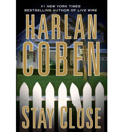 [STAY CLOSE] by (Author)Coben, Harlan on Mar-29-12