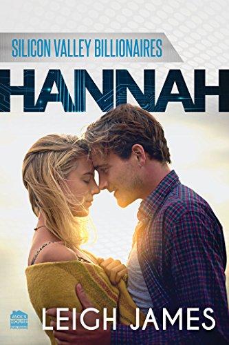 HANNAH (Silicon Valley Billionaires Book 3)