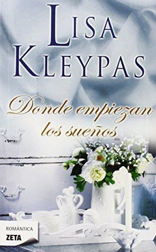 Donde empiezan los suenos / Where Dreams Begin par LISA KLEYPAS