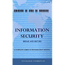 Information Security: Break and Secure (English Edition)
