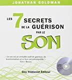 Les 7 secrets de la guérison par le son (1CD audio)