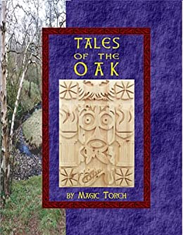 Tales of the Oak by [Bristow, PJ, Neil Bristow, Ray Mitchell, Ross Ahlfeld]