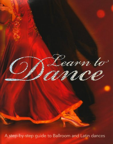 Learn to Dance: A Step-by-step Guide to Ballroom and Latin Dances por Colette Redgrave
