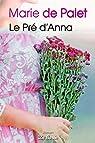 Le Pré d'Anna par Palet