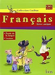Français, CM1, Cycle 3 : Livre unique
