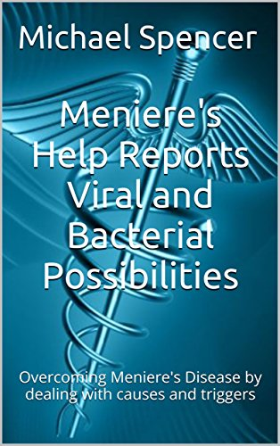 menieres-help-reports-viral-and-bacterial-possibilities-overcoming-menieres-disease-by-dealing-with-