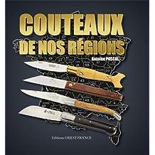COUTEAUX DE NOS REGIONS (version luxe)