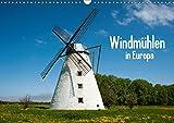 Windmühlen in Europa (Wandkalender 2018 DIN A3 quer): Historische Windmühlen in Europa. (Monatskalender, 14 Seiten) (CALVENDO Orte)