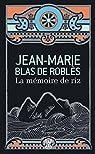 La mémoire de riz par Blas de Roblès