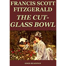 The Cut Glass-Bowl (Annotated) (English Edition)