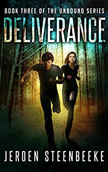 Deliverance (The Unbound Book 3) (English Edition) par [Steenbeeke, Jeroen]