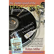 The Better Sound of the Phonograph: How come?  How-to! (English Edition)