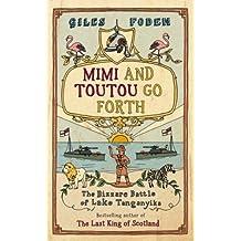 Mimi and Toutou Go Forth: The Bizzare Battle of Lake Tanganyika