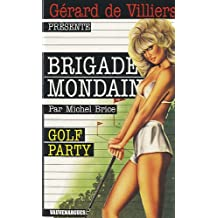 Brigade Mondaine 53 : Golf Party