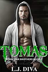 Tomas (Porn Star Brothers Book 3) (English Edition)