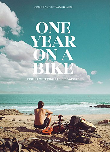 One year on a bike: From Amsterdam to Singapore por Martijn Doolaard