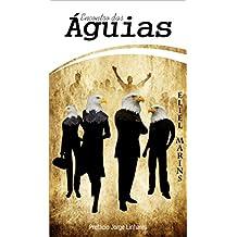 Encontro das Águias (Portuguese Edition)