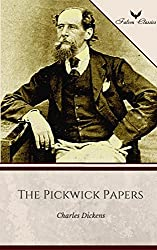 The Pickwick Papers (Falcon Classics) [The 50 Best Classic Books Ever - # 28]