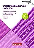 Leitungswissen kompakt: Qualitätsmanagement in der Kita: Methoden und Impulse zur Qualitätssicherung und -entwicklung. Buch