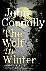 The Wolf in Winter: A Charlie Parker Thriller: 12