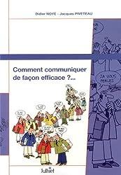 Comment communiquer de façon efficace ? : Support de travail personnel