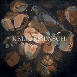 Kellermensch (Doppelvinyl Inkl Download Gutschein) [Vinyl LP]