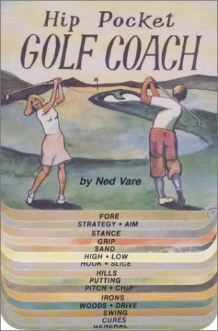 Hip Pocket Golf Coach by Ned Vare (1983-10-10) par Ned Vare