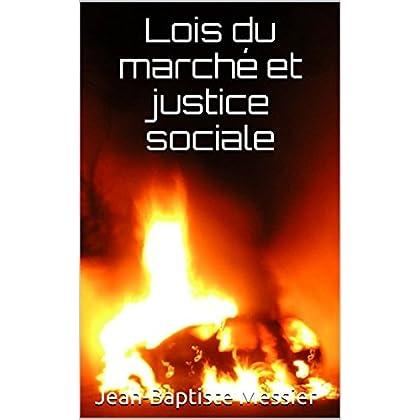 Lois du marché et justice sociale