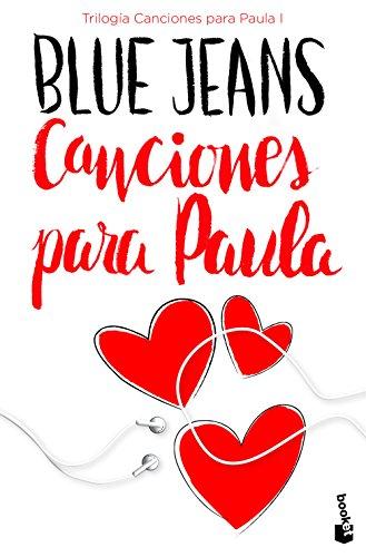 Trilogía Canciones para Paula 1. Canciones para Paula