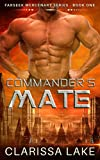 Farseek - Commanders Mate: SFR Alien Mates (Farseek Mercenary Series Book 1)