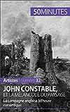 John Constable et la mélancolie du paysage: La campagne anglaise à l'heure romantique (Artistes t. 32)