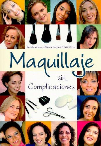 Maquillaje Sin Complicaciones / Make Up With No Complications