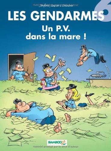 Book's Cover of Les Gendarmes tome 6  Un PV dans la mare