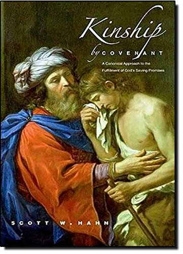 Kinship by Covenant: A Canonical Approach to the Fulfillment of God's Saving Promises (Anchor Yale Bible Reference) (The Anchor Yale Bible Reference Library)